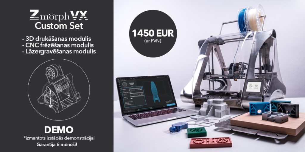Zmorph VX 3D īpašais piedāvājums.